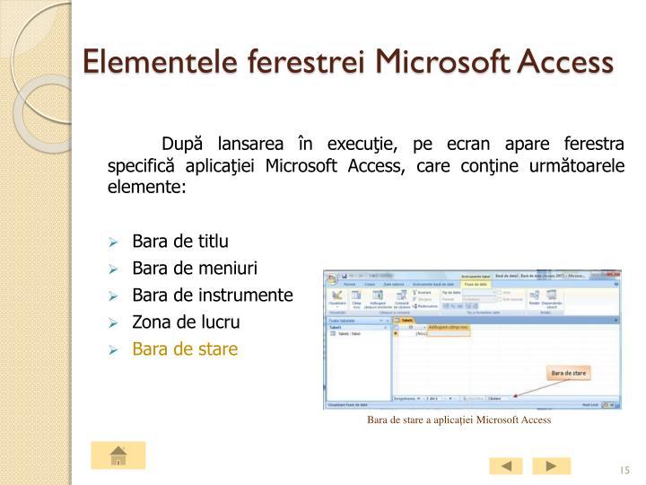 Elementele ferestrei Microsoft Access
