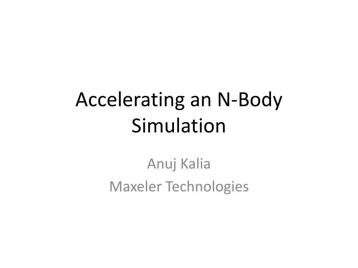 Accelerating an N-Body Simulation
