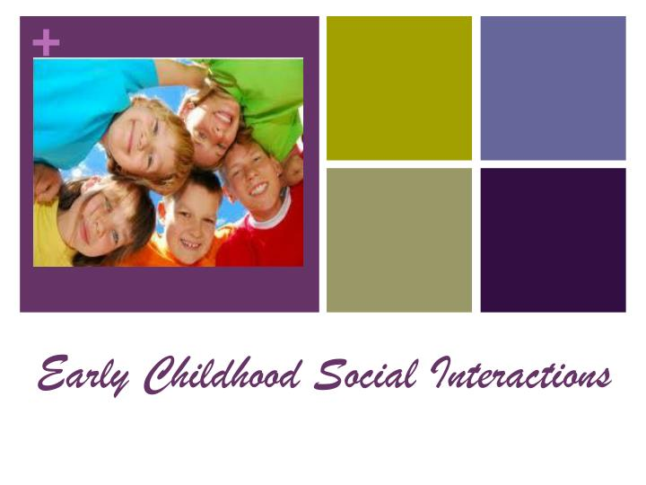 Early Childhood Social