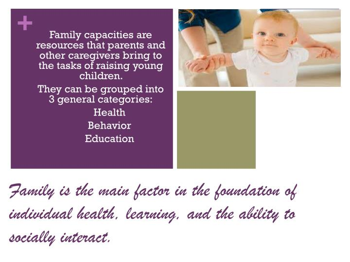 Family capacities are resources that