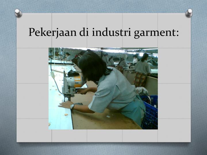 Pekerjaan di industri garment: