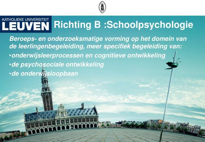 Richting B :Schoolpsychologie