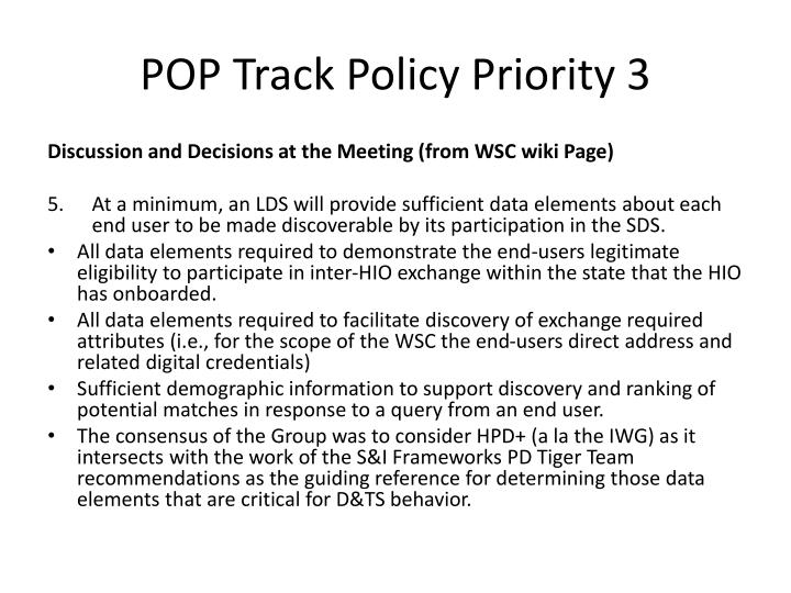 POP Track Policy Priority 3
