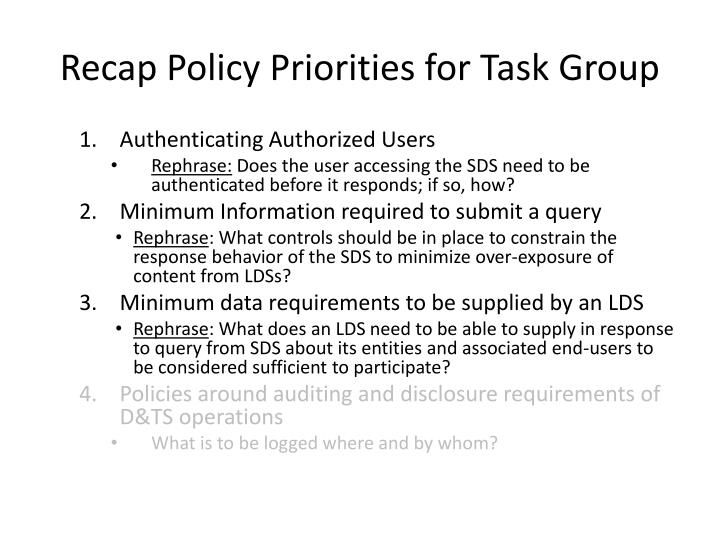 Recap policy priorities for task group