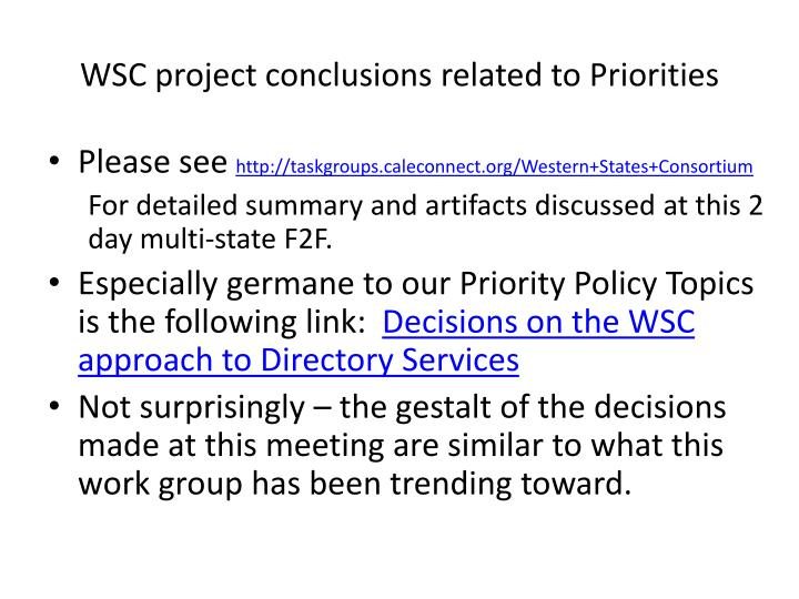 WSC project conclusions related to