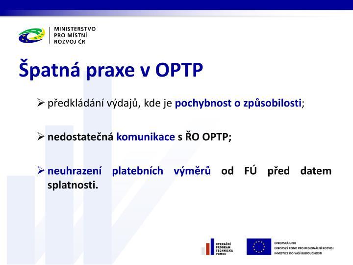 Špatná praxe v OPTP
