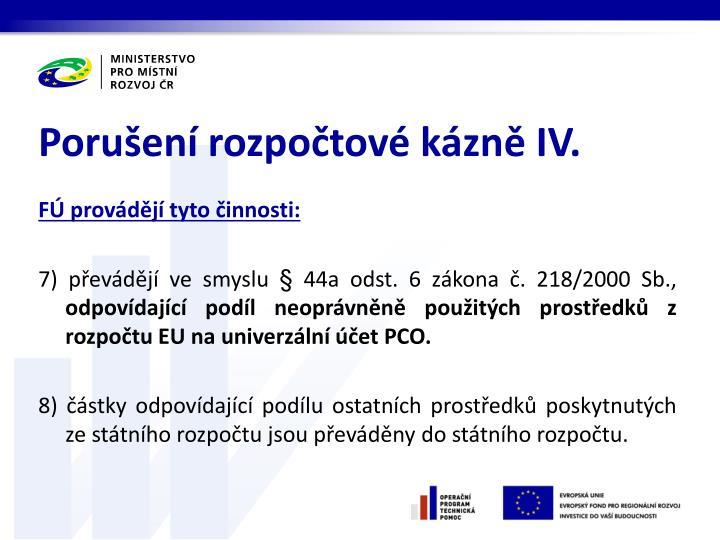 Porušení rozpočtové kázně IV.