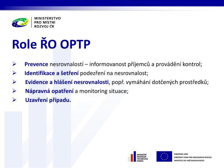 Role ŘO OPTP