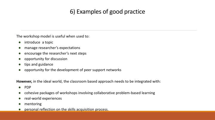 6) Examples of good practice