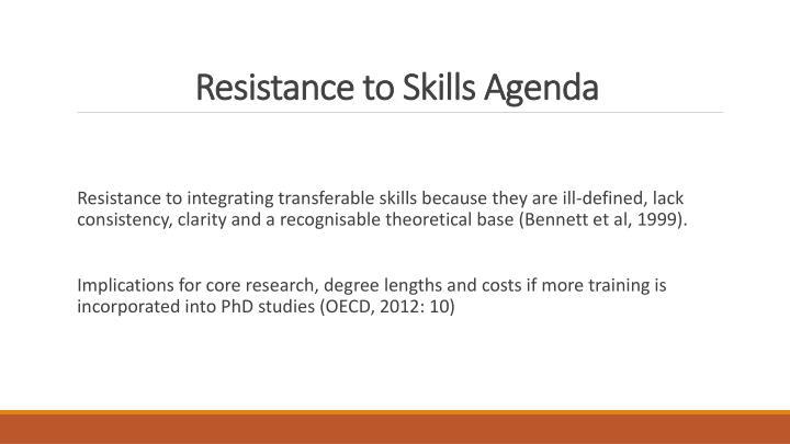Resistance to Skills Agenda