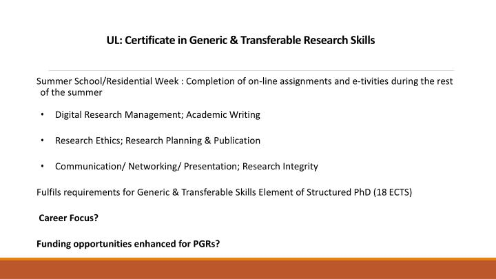 UL: Certificate in Generic & Transferable Research Skills