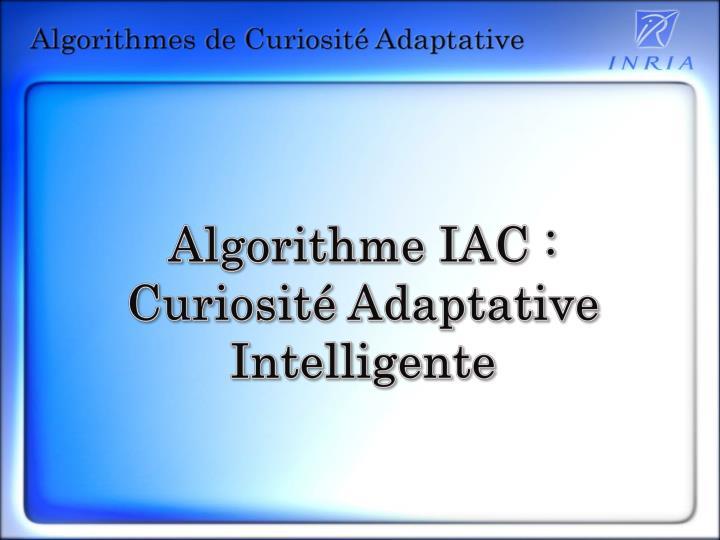 Algorithme IAC :