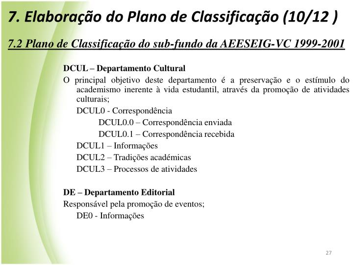 7. Elaborao do Plano de Classificao (10/12 )