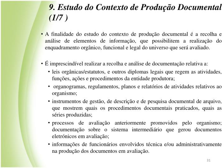 9. Estudo do Contexto de Produo Documental (1/7 )