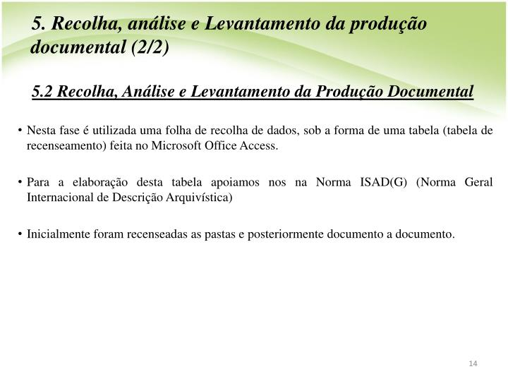 5. Recolha, anlise e Levantamento da produo documental (2/2)
