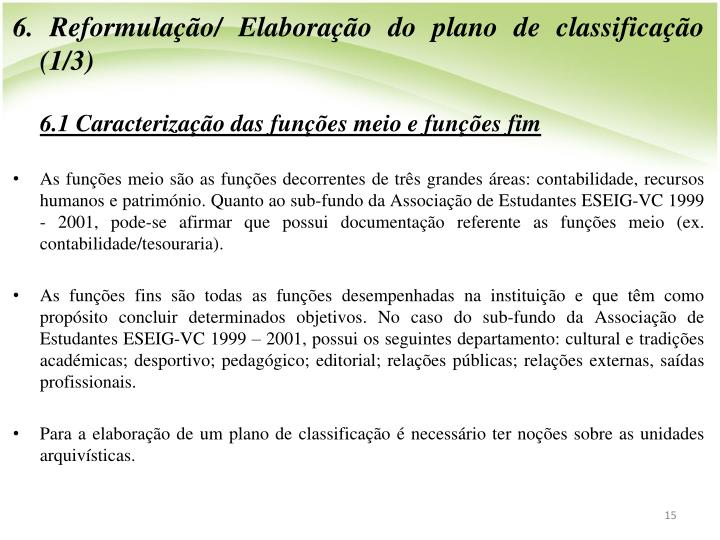 6. Reformulao/ Elaborao do plano de classificao (1/3)