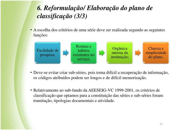 6. Reformulao/ Elaborao do plano de classificao (3/3)