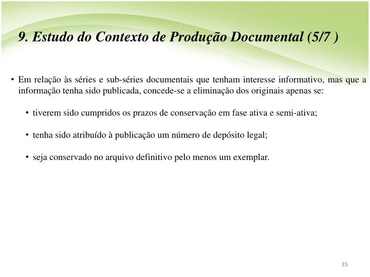 9. Estudo do Contexto de Produo Documental (5/7 )