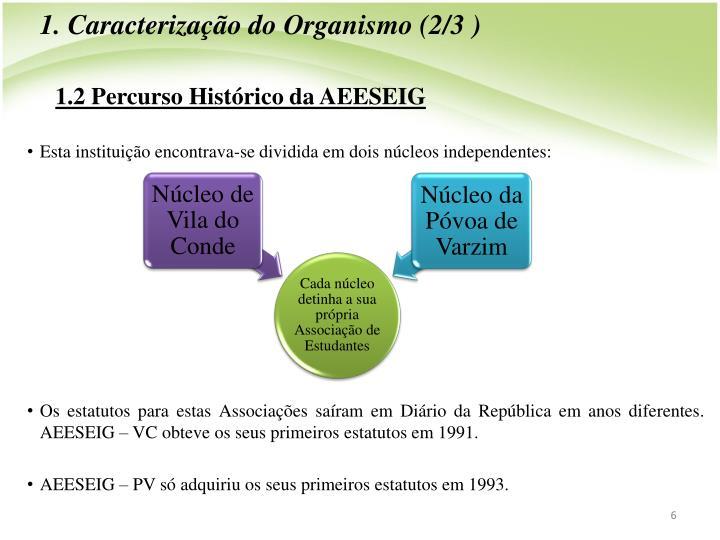 1. Caracterizao do Organismo (2/3 )