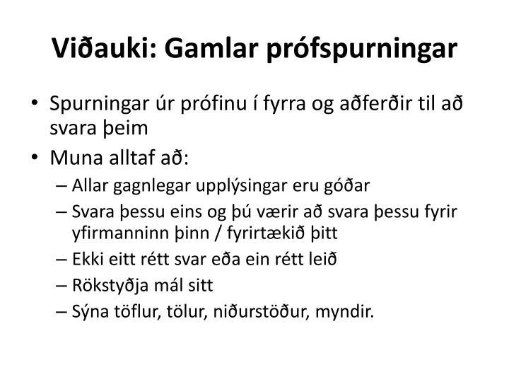 Viðauki: Gamlar prófspurningar