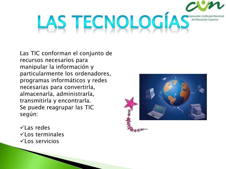 Las tecnologías