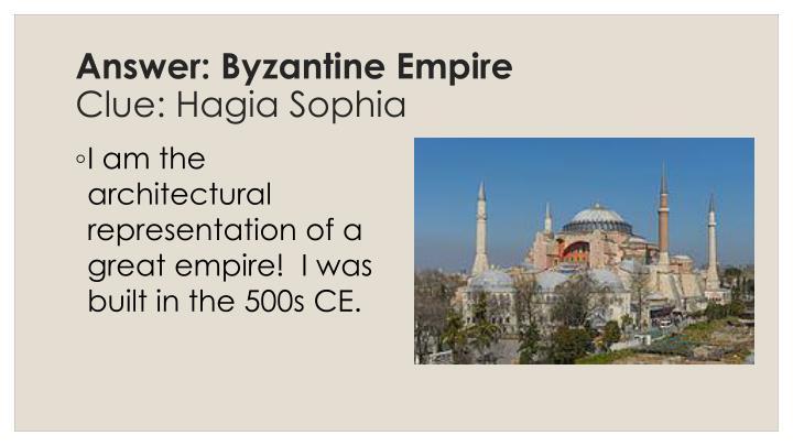 Answer: Byzantin