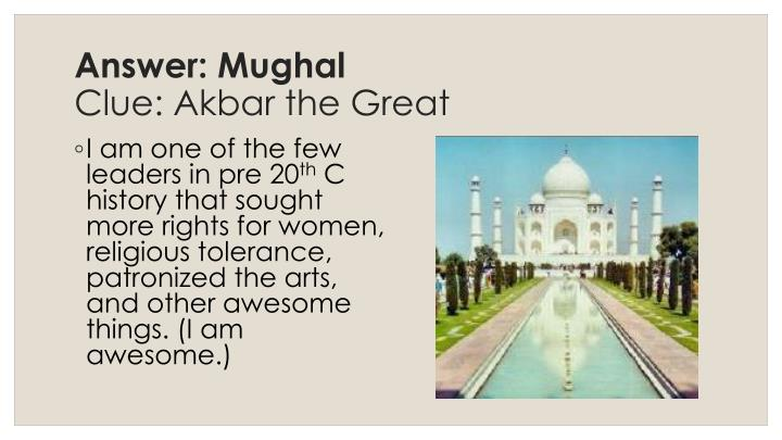 Answer: Mughal