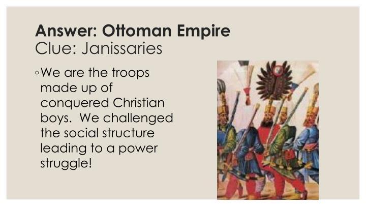 Answer: Ottoman Empire