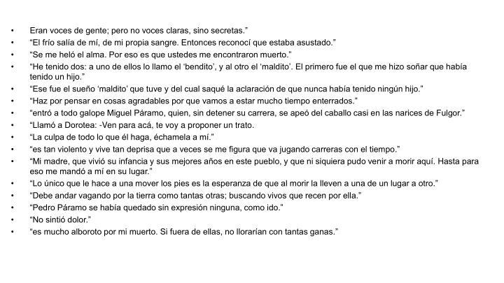 """Eran voces de gente; pero no voces claras, sino secretas."""""""