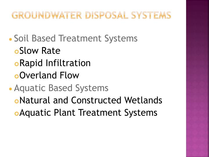Groundwater Disposal Systems