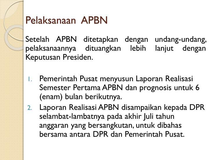 Pelaksanaan  APBN