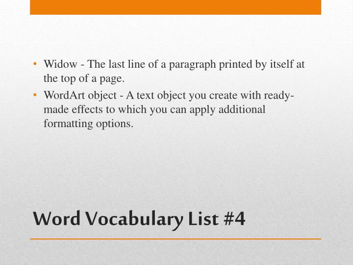 Widow - The last line of a paragraph printed by itself at the top of a page.