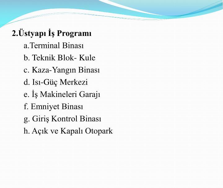 2.Üstyapı İş Programı