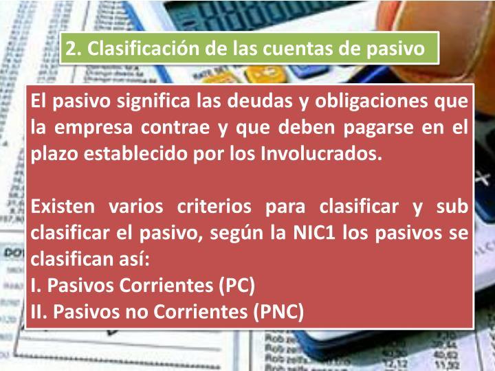 2. Clasificación de las cuentas de pasivo