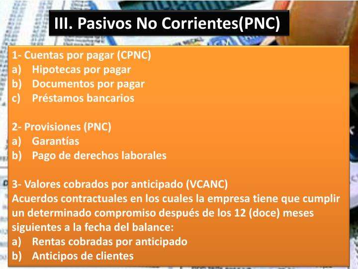 III. Pasivos No Corrientes(PNC)