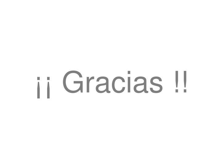 ¡¡ Gracias !!