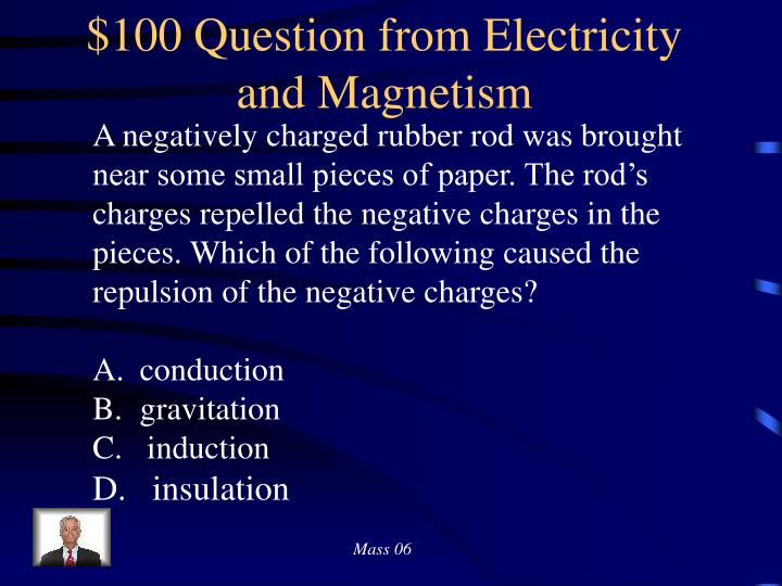 $100 Question from Electricity and Magnetism