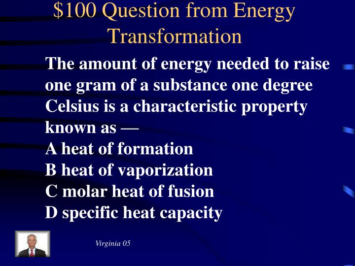 $100 Question from Energy Transformation