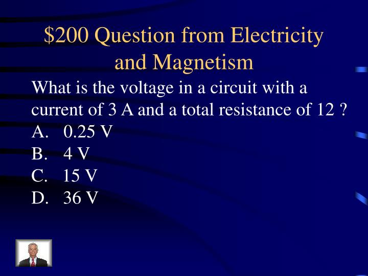 $200 Question from Electricity and Magnetism