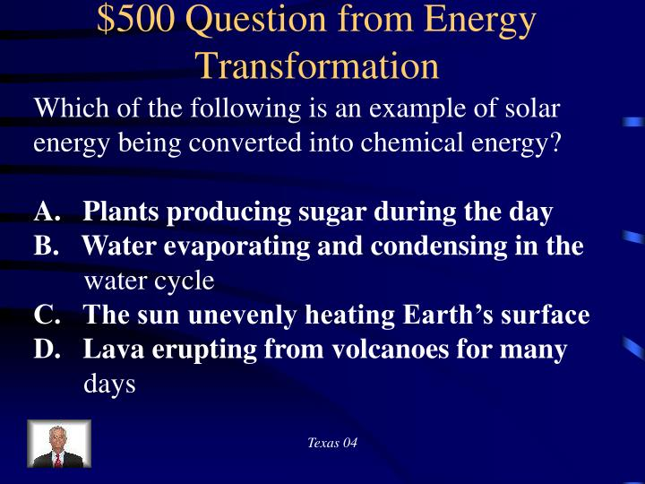 $500 Question from Energy Transformation