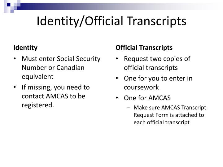 Identity official transcripts