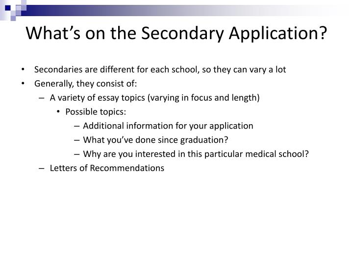 What's on the Secondary Application?