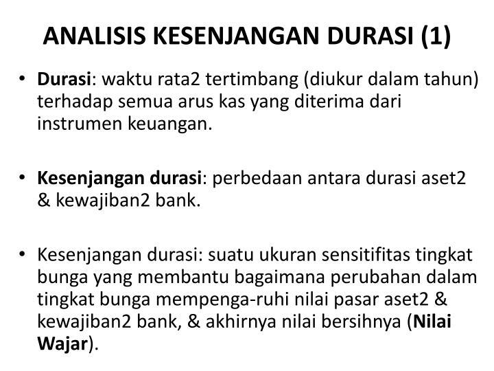 ANALISIS KESENJANGAN DURASI (1)