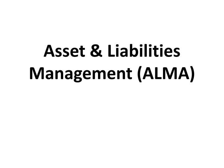 Asset liabilities management alma