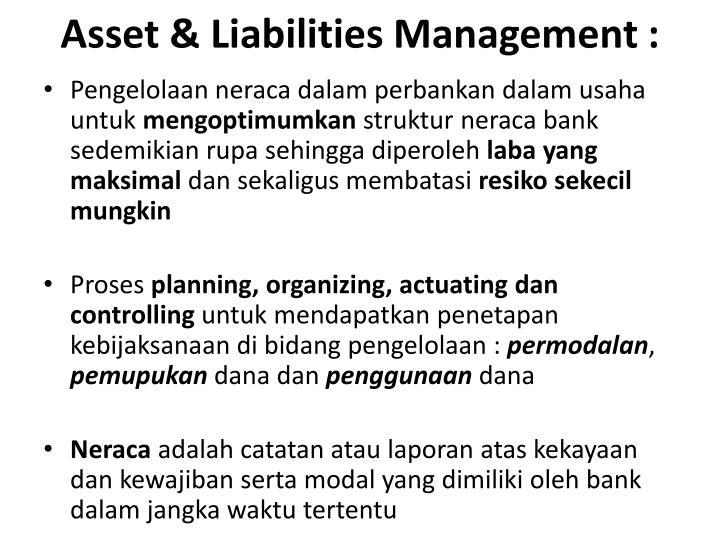 Asset & Liabilities Management