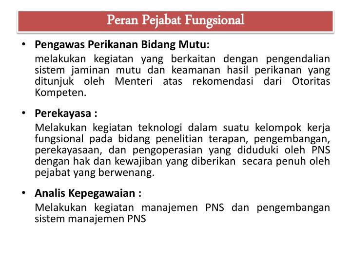 Peran Pejabat Fungsional