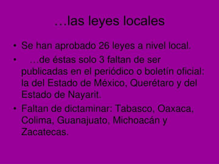 …las leyes locales