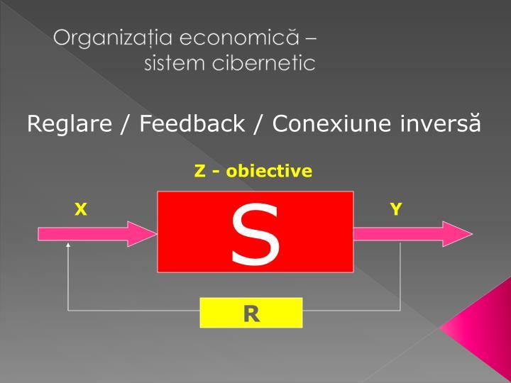 Reglare / Feedback / Conexiune inversă