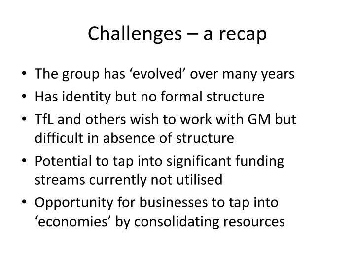 Challenges – a recap