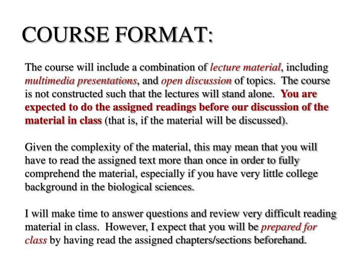 COURSE FORMAT: